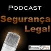 Segurança Legal Podcast